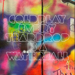 Coldplay new single Every Teardrop is a Waterfall
