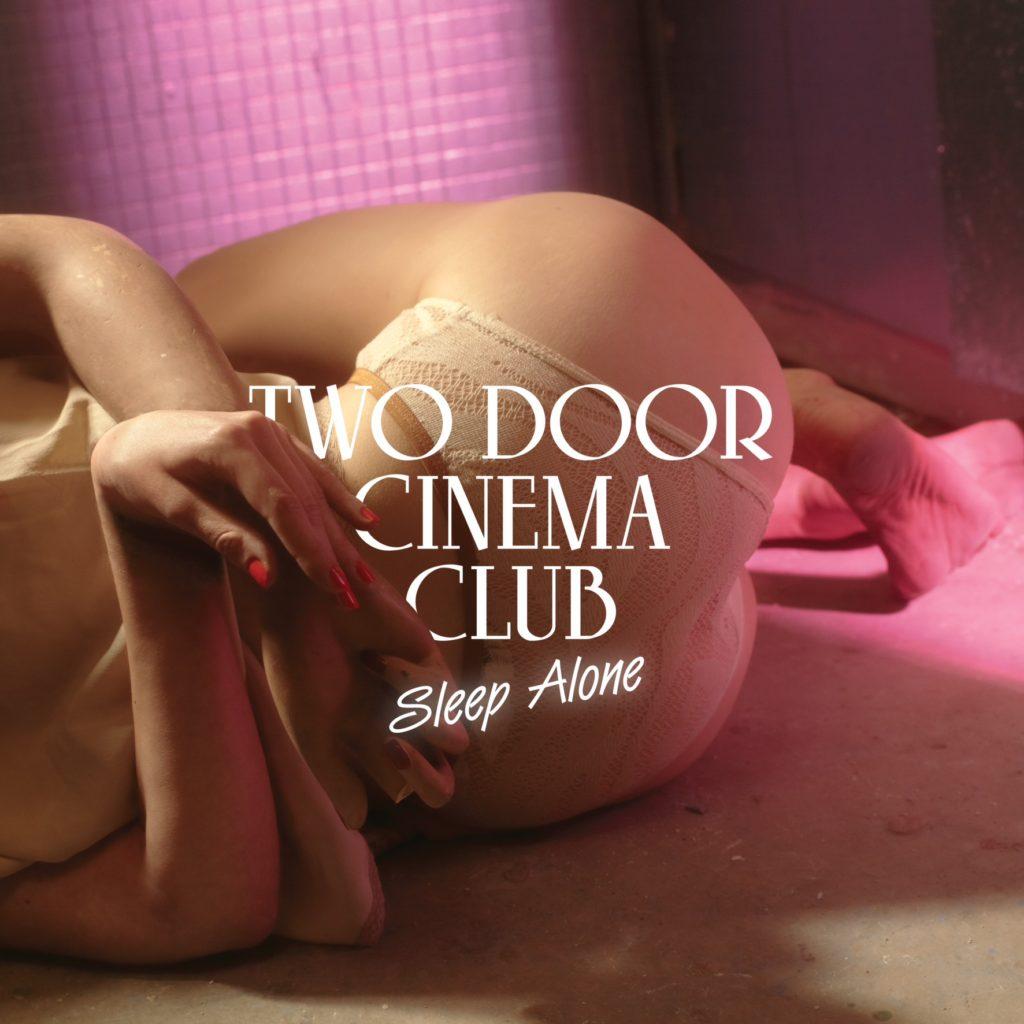 two-door-cinema-club-sleeps-alone