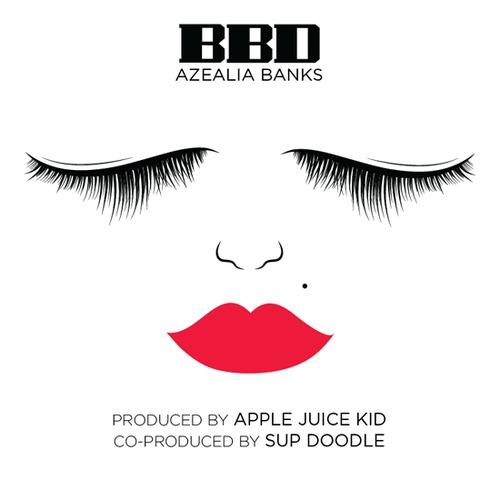 Azealia Banks BBD