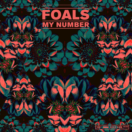 Foals remix My Number