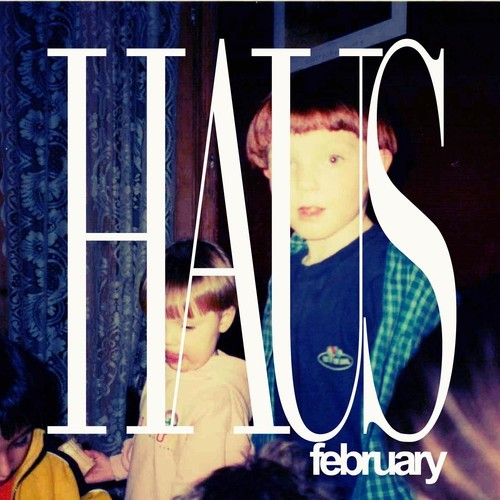 New music - HAUS February