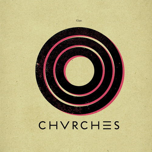 Gun by CHVRCHES