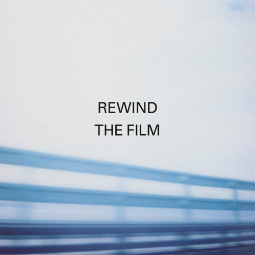 Rewind The Film artwork