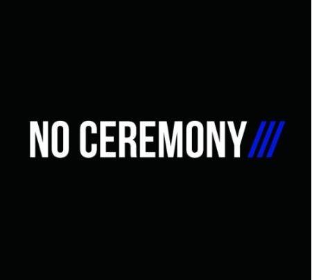 NO CEREMONY album