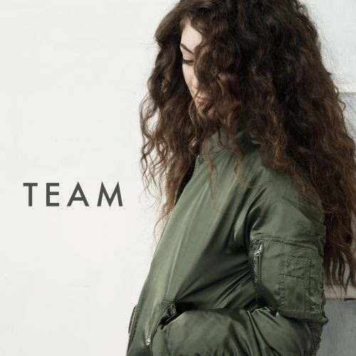 Team by Lorde