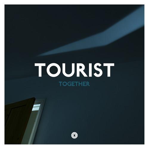 Tourist 'Together' single