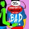 David Guetta Bad