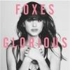 Foxes album Glorious
