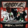 Hangover by Psy feat Snoop Dogg