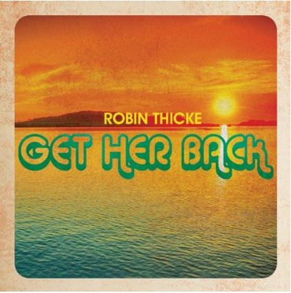 Robin Thicke Get Her Back