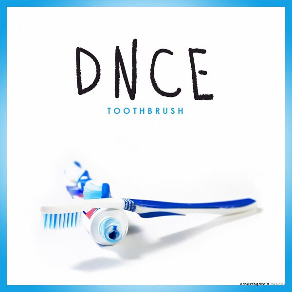 toothbrush by dnce