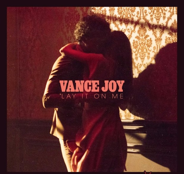 vance-joy-lay-it-on-me