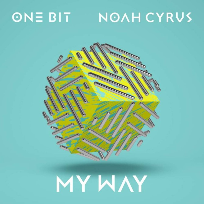 my way noah cyrus one bit