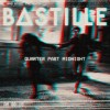 bastille-quarter-past-midnight