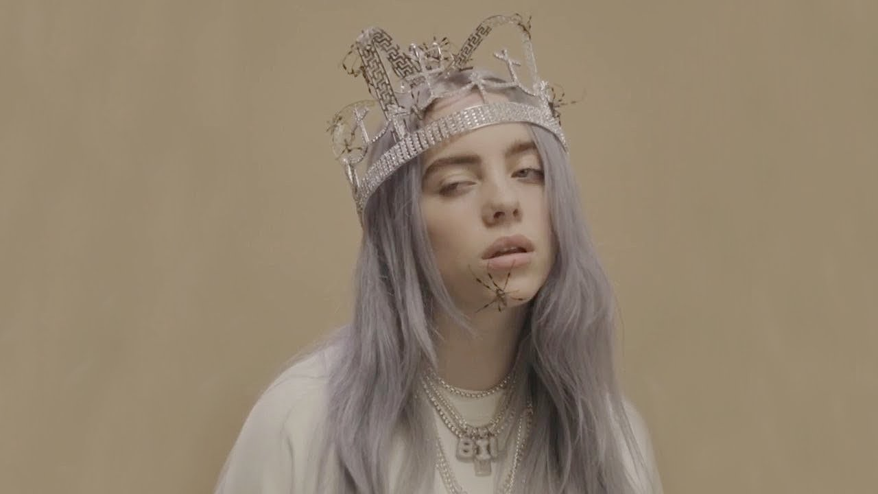 You Should See Me In A Crown - by Billie Eilish