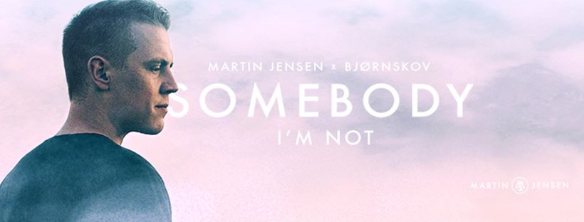 Martin-Jensen_Bjørnskov_Somebody-Im-Not