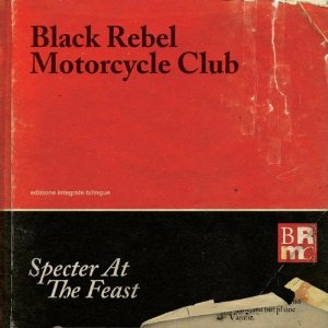 BRMC Specter At The Feast