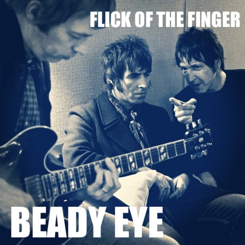 Flick Of The Finger - Beady Eye