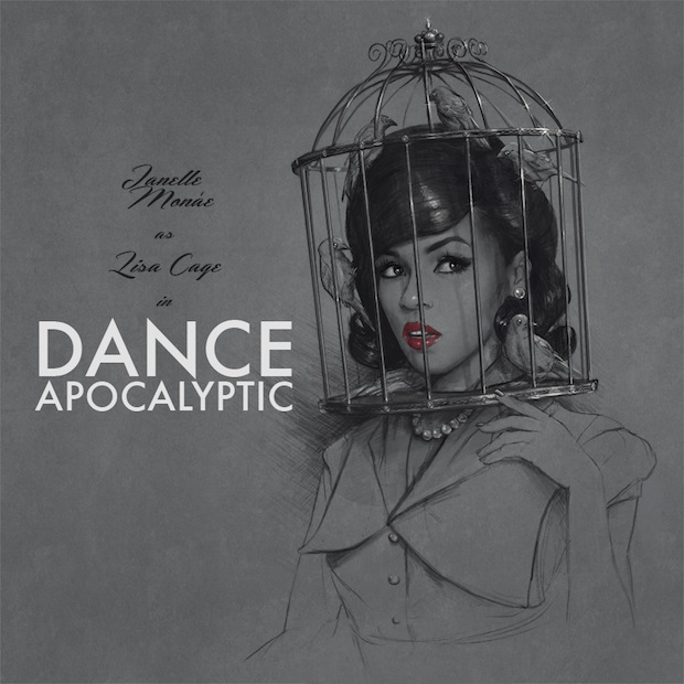 Dance Apocalyptic by Janelle Monae