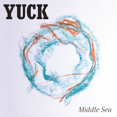 Middle Sea by Yuck