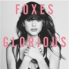Foxes album Glorious