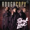Rough Copy Street Love