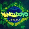 Vengaboys 2 Brazil