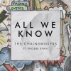 The-Chainsmokers-All-we-know