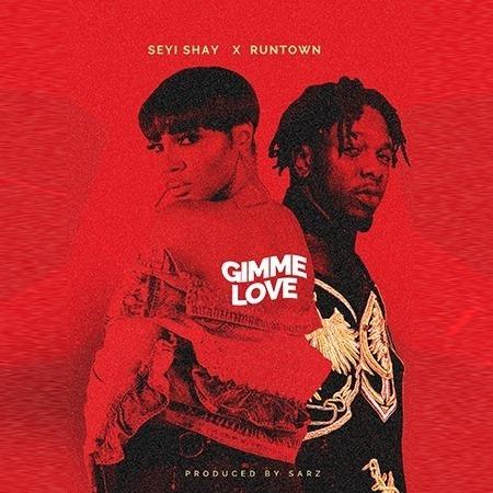 Seyi-Shay-Runtown-Gimme-Love